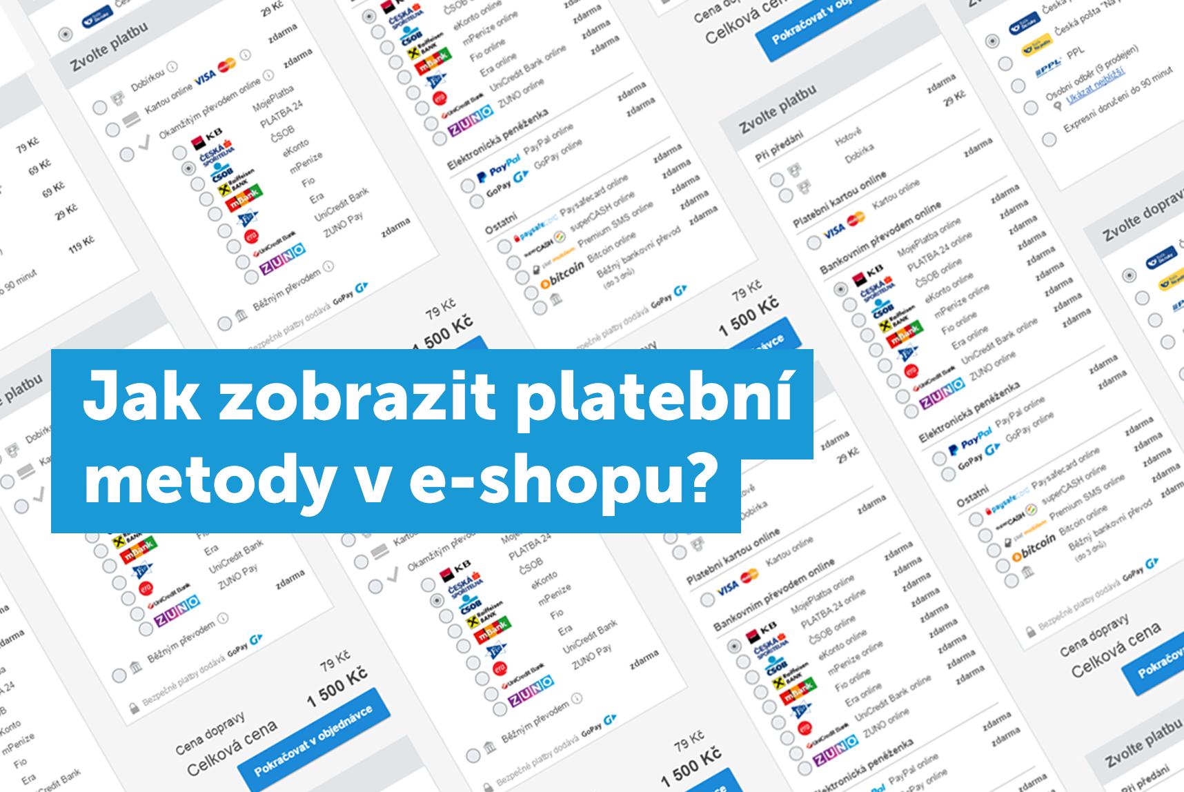 Jak zobrazit platební metody v e-shopu