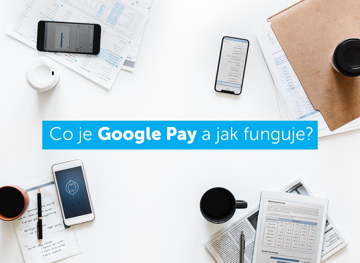 co je google pay a jak funguje