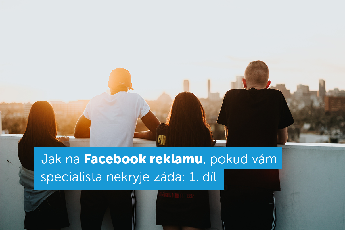 jak na facebook reklamu