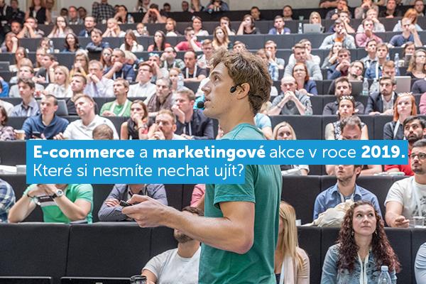 ecommerce a marketingové akce 2019